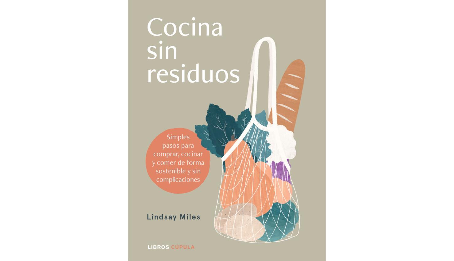 cocinasinresiduos-linsdaymiles-magazinehorse